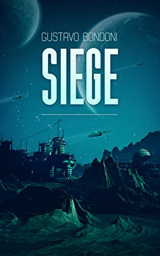 Cover art for Siege by Gustavo Bondoni